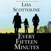 Every Fifteen Minutes by  Lisa Scottoline audiobook