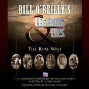 Bill O'Reilly's Legends and Lies: The Real West by  David Fisher audiobook