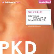 The Three Stigmata of Palmer Eldritch by  Philip K. Dick audiobook