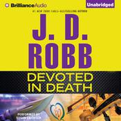 Devoted in Death by  J. D. Robb audiobook