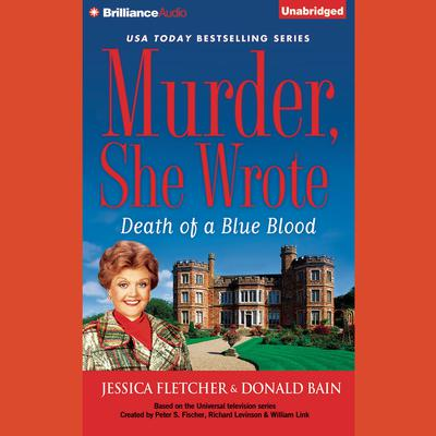 Death of a Blue Blood by Jessica Fletcher audiobook