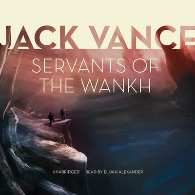 Servants of the Wankh by Jack Vance audiobook