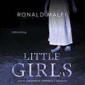 Little Girls by  Ronald Malfi audiobook