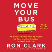 Move Your Bus by  Ron Clark audiobook