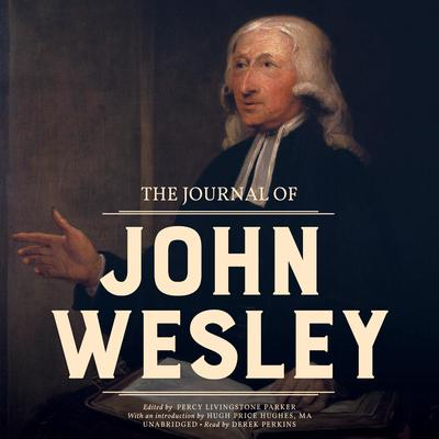 The Journal of John Wesley by John Wesley audiobook