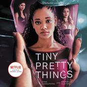 Tiny Pretty Things by  Dhonielle Clayton audiobook