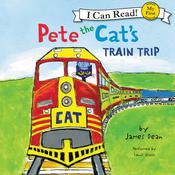 Pete the Cat's Train Trip by  James Dean audiobook