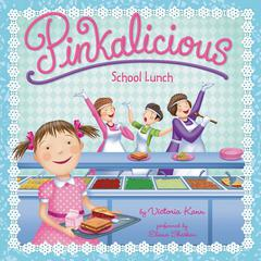 Pinkalicious: School Lunch by Victoria Kann audiobook