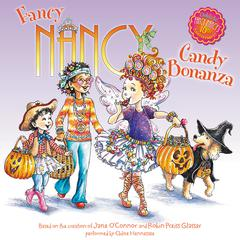 Fancy Nancy: Candy Bonanza by Jane O'Connor audiobook
