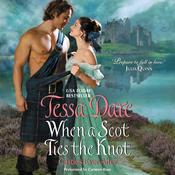 When a Scot Ties the Knot by  Tessa Dare audiobook