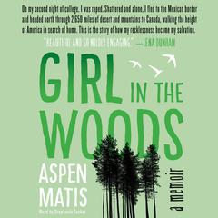 Girl in the Woods by Aspen Matis audiobook