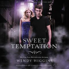 Sweet Temptation by Wendy Higgins audiobook