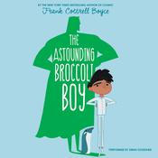 The Astounding Broccoli Boy by  Frank Cottrell Boyce audiobook