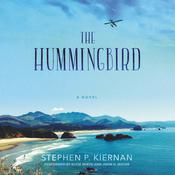 The Hummingbird by  Stephen P. Kiernan audiobook