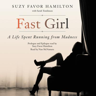 Fast Girl by Suzy Favor Hamilton audiobook
