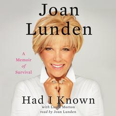 Had I Known by Joan Lunden audiobook