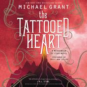 The Tattooed Heart by  Michael Grant audiobook