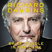 Brief Candle in the Dark by  Richard Dawkins audiobook