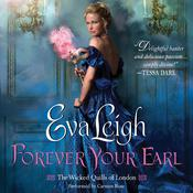 Forever Your Earl by  Eva Leigh audiobook