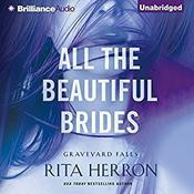 All the Beautiful Brides by  Rita Herron audiobook