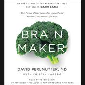 Brain Maker by  David Perlmutter MD audiobook