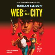 Web of the City by  Harlan Ellison audiobook