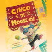 Cinco de Mouse-O! by  Judy Cox audiobook