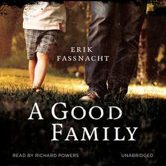 A Good Family by Erik Fassnacht audiobook