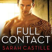 Full Contact by  Sarah Castille audiobook