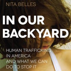 In Our Backyard by Nita Belles audiobook