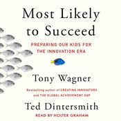 Most Likely to Succeed by  Tony Wagner audiobook