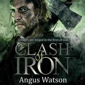 Clash of Iron by  Angus Watson audiobook