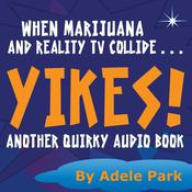 Yikes! by  Adele Park audiobook