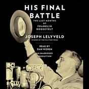 His Final Battle by  Joseph Lelyveld audiobook