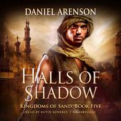 Halls of Shadow by  Daniel Arenson audiobook