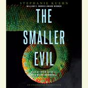 The Smaller Evil by  Stephanie Kuehn audiobook
