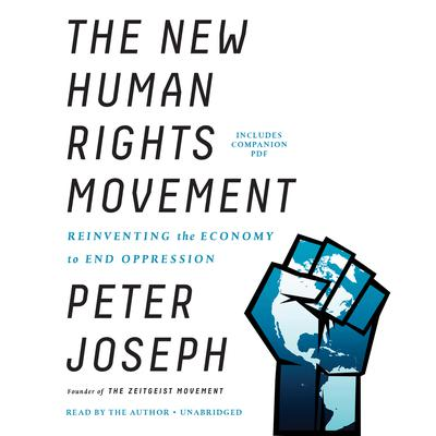 The New Human Rights Movement by Peter Joseph audiobook