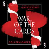 War of the Cards by  Colleen Oakes audiobook