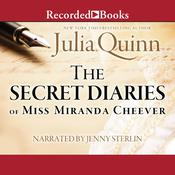 The Secret Diaries of Miss Miranda Cheever by  Julia Quinn audiobook
