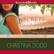 Secrets of Bella Terra by  Christina Dodd audiobook