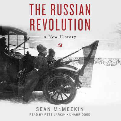 The Russian Revolution by Sean McMeekin audiobook