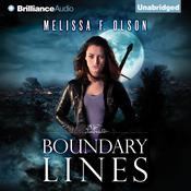 Boundary Lines by  Melissa F. Olson audiobook
