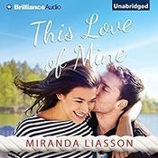 This Love of Mine by  Miranda Liasson audiobook