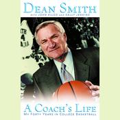 A Coach's Life by  Dean Smith audiobook