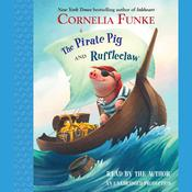 The Pirate Pig and Ruffleclaw by  Cornelia Funke audiobook