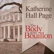 The Body in the Bouillon by  Katherine Hall Page audiobook