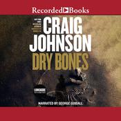 Dry Bones by  Craig Johnson audiobook