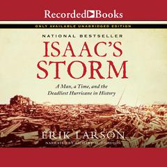 Isaac's Storm by Erik Larson audiobook