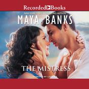 The Mistress by  Maya Banks audiobook