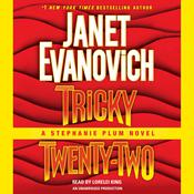 Tricky Twenty-Two by  Janet Evanovich audiobook